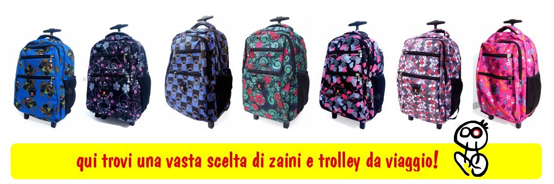 zaini e trolley